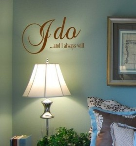 I Do Wall Decal
